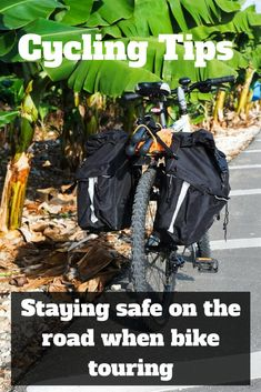 Cycling Tips - Staying safe on the road when bike touring around the world. #cycling #adventure #traveltips #biketouring