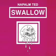 Napalm Ted - Swallow (2015) review @ Murska-arviot