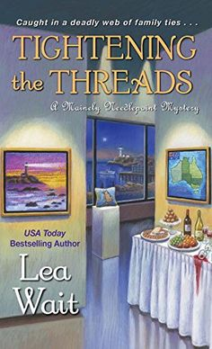 Tightening the Threads (Mainely Needlepoint Mystery) by L... https://www.amazon.com/dp/1496706285/ref=cm_sw_r_pi_dp_12tGxbDTB8RYY