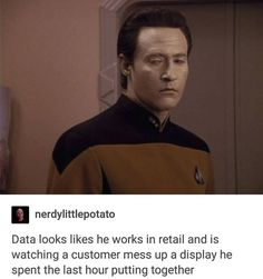 """""""Shut the Fuck Up"""" was literally my first reaction as i spit out water!! I used to be an Asst Manager for Aeropostale. (My first thought before reading the text was """"Data is throwing shade"""")"""