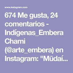 "674 Me gusta, 24 comentarios - Indígenas_EmberaChami (@arte_embera) en Instagram: ""Mūdaí okama embera Jarabari midai druanebena midai urubena, Jau kafunuba midai abä midai…"" Instagram, Collar, Happy, Sweetie Belle, Colombia"