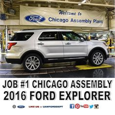 Congratulations to the hardworking men and women of UAW Local 551 -Ford's Chicago Assembly Plant has officially welcomed the new 2016 Ford Explorer - June 9, 2015.