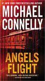 Angels Flight (Harry Bosch Series #6)