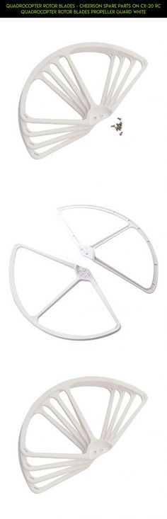 Quadrocopter rotor blades - Cheerson Spare parts on CX-20 RC Quadrocopter rotor blades propeller guard White #technology #plans #cheerson #parts #racing #blade #shopping #camera #drone #products #fpv #tech #guards #kit #gadgets