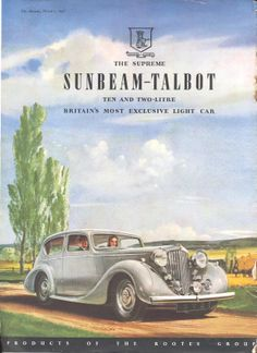 Sunbeam Talbot 10 & 2 litre Autocar Motor Car Advert 1947