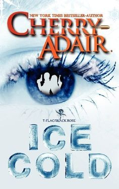Ice Cold by Cherry Adair. $15.49. Publisher: CreateSpace Independent Publishing Platform (October 14, 2012). Publication: October 14, 2012. 348 pages. Author: Cherry Adair