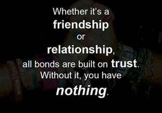 Trust is extremely important in both friendships and relationships. View and share this great romance quote that talks about trust and why it's so valuable!