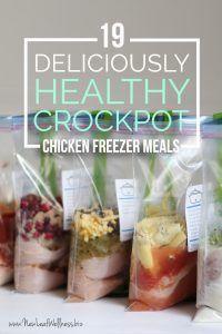 19 Deliciously Healthy Crockpot Chicken Freezer Meals