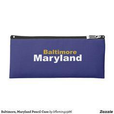 Baltimore, Maryland Pencil Case