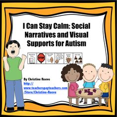 Social Story and Visual Supports to Stay Calm in Autism