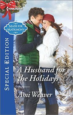 A Husband for the Holidays (Made for Matrimony)
