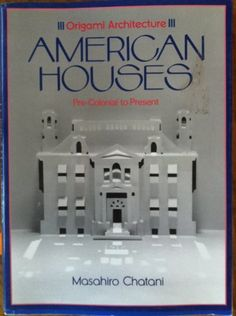 Origami Architecture: American Houses Pre-Colonial to Present null,http://www.amazon.com/dp/0870118374/ref=cm_sw_r_pi_dp_jSU2rb0JRJKYJQBZ