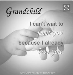 Jeg skal være Mormor til mit første barnebarn til april 2018 Miss You, Love You, Just For You, My Love, Grandson Quotes, Quotes About Grandchildren, Cousin Quotes, Daughter Quotes, Baby Quotes