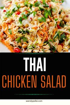 Healthy dinners don't get any better than this delicious easy to make Thai Chicken Salad Recipe.  This crunchy salad holds up well in the fridge and is a great make ahead salad for meal prep.  SO DELICIOUS!  #wendypolisi #thaichickensaladrecipe #saladrecipes #glutenfree #chicken #chickensalad Gluten Free Recipes For Breakfast, Healthy Gluten Free Recipes, Healthy Salad Recipes, Healthy Dinners, Thai Chicken Salad, Make Ahead Salads, Dinner Salads, Baked Chicken Recipes, Soup And Salad