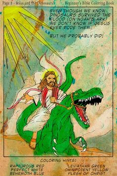 Who Knew Jesus Rode Dinosaursprobably Raced Them With Fred Flinstone And Barney Rubble