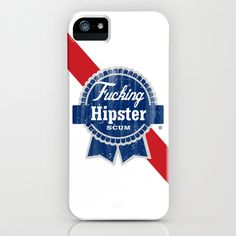 I love this for so many reasons, first fuck hipsters, second pabst logo definitely an all American symbol, and thirdly it's just fucking awesome.