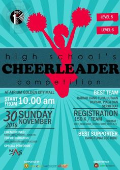 High School's Cheerleader Competition Minggu, 30 November 2014 At Atrium Golden City Mall – Surabaya 10am till drop  - Level 5 - Level 6  http://eventsurabaya.net/high-schools-cheerleader-competition/