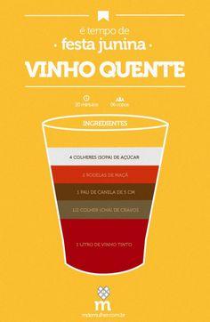 Festa junina: vinho quente. Para uma opção sem álcool, substitua o vinho por suco de uva. Delicioso!