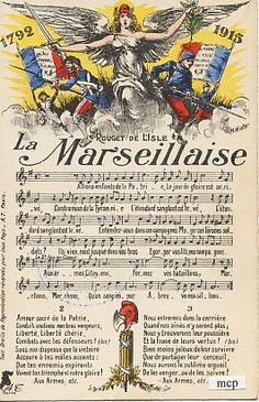 La Marseillaise - by Rouget de l'Isle - La Marseillaise the patriotic song of the French Revolution, adopted by the French government as the National Hymn in 1795 and under the Third Republic in Ap French, French History, Learning French For Kids, Teaching French, How To Speak French, Learn French, French Resistance, French Songs, French Education