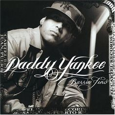 Daddy Yankee  Barrio Fino (2004)
