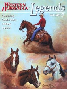 Legends.  The Legends series of books by the magazine Western Horseman, now numbering eight volumes, collects biographical sketches of horses acclaimed for their speed, formation, or sire or production record by the American Quarter Horse Association.  http://www.farmersmarketonline.com/bk/legends.htm