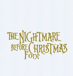 Nightmare before Christmas SVG Font Digital by JenCraftDesigns Nightmare Before Christmas Font, Nightmare Before Christmas Decorations, Christmas Fonts, Christmas Printables, Christmas Goodies, Christmas Stuff, Christmas Cards, T Shirt Fonts, Tips