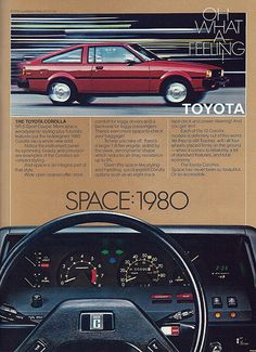"Vintage Automobile Advertising: 1980 Toyota Corolla SR-5, ""Oh What a Feeling!"", From Car and Driver Magazine, July 1980."