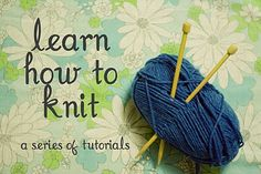 Knitting tutorial series