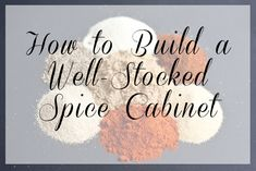 How To Build A Well-stocked Spice Cabinet