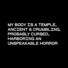 Words Quotes, Me Quotes, Funny Quotes, Sayings, Dark Quotes, Body Is A Temple, Writing Prompts, Dialogue Prompts, Badass Quotes