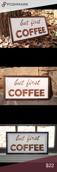 """Hand painted canvas framed art """"but first coffee"""" Brighten up your home with this hand painted canvas (dark brown acrylic) surrounded by a dark walnut stained frame. Measures 16.75"""" x 9"""". Beautiful addition to the kitchen, pantry, coffee serving area. """"but first coffee"""" - we can all relate! Other"""