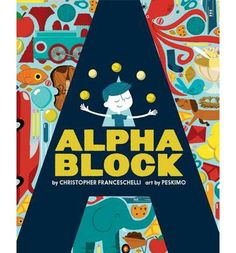Shop Alphablock, an interactive ABC book that will delight kids and adults alike with its retro illustrations and fresh take on learning the alphabet Board Books For Babies, Books For Boys, Childrens Books, Baby Books, Abrams Books, Cool Mom Picks, Learning The Alphabet, Alphabet Books, Kids Learning