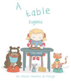 """Dans la collection des Petites Histoires de Mistigri, """"A Table!"""""""