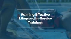 So you've been able to successfully recruit lifeguards for your staff. They've been trained for emergency situations and oriented to your operations. But only one of those two things will they necessarily use every day. After lifeguards have finished their lifeguard training courses, it doesn't mean they'