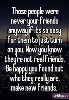 True that:). You find new friends in the oddest places some right in front of you.