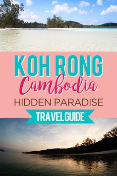 The ultimate independent Koh Rong guide and tips on how to get there, what to do, what to see, where to go on the island in Cambodia!