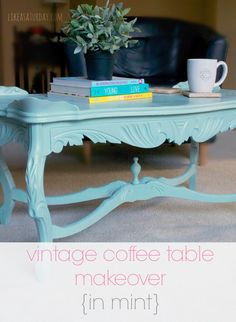 vintage coffee table makeover...in mint!