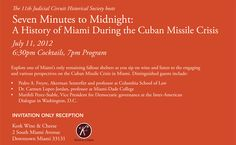 Seven Minutes to Midnight: An Inside Perspective to the Cuban Missile Crisis!