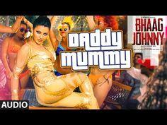 Daddy Mummy Full AUDIO Song   Urvashi Rautela   Kunal Khemu   DSP   Bhaag Johnny   T-Series - YouTube
