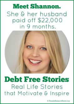 Do you want to be debt free? Meet Shannon. She and her husband paid off $22,000 in 9 months. | Debt Free Stories