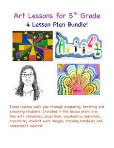 Art Lessons for 5th Grade - Four Lesson Plan Bundle!