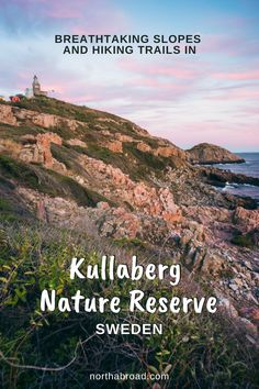 Explore breathtaking slopes and hiking trails in Kullaberg Nature Reserve in Scania, Sweden. Here you can hike with great views over Kattegat and Öresund. #sweden #nature #hiking #europe #travel