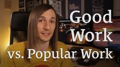 What if we started making our work for people rather than for popularity? http://seanwes.tv/57