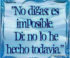 No digas, es imposible