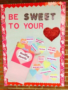 "Feb ""be sweet to your heat"" school nurse board day decorations for office bulletin boards Cafeteria Bulletin Boards, Nurse Bulletin Board, February Bulletin Boards, Office Bulletin Boards, Valentines Day Bulletin Board, School Nurse Office, School Nursing, Nutrition Bulletin Boards, Nursing Board"