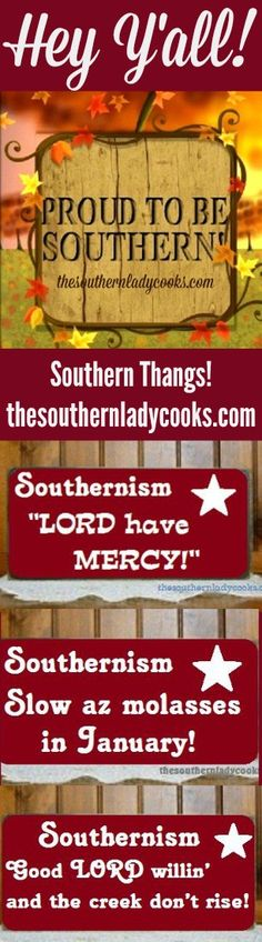 want-more-southern-thangs-follow-the-link-for-quotes-poems-and-much-more-on-our-site