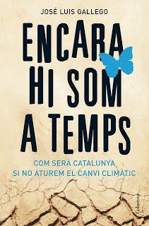 @Secretaria de Medi Ambient i Sostenibilitat Si mai t'has preguntat com serà Catalunya si no aturem el canvi climàtic #SJMA13: Encara hi som a temps d'@ecogallego http://illadelsllibres.blogspot.com.es/2007/06/encara-hi-som-temps-de-jose-luis.html