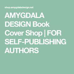 AMYGDALA DESIGN Book Cover Shop   FOR SELF-PUBLISHING AUTHORS