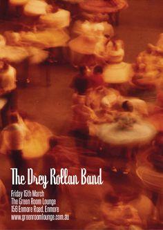 Drey Rollan Band. Friday March 15th