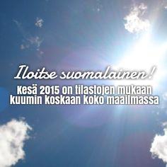 Matkailun edistämiskeskus tiedottaa: kuumin kesä koskaan! #lottovoittosyntyäsuomeen #fb